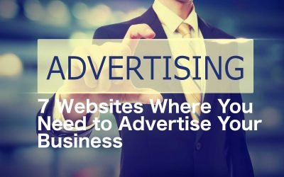 7 Websites Where You Need to Advertise Your Business