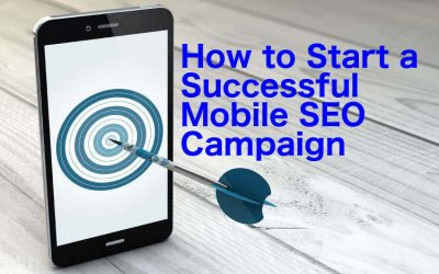 How to Start a Successful Mobile SEO Campaign