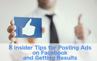 8 Insider Tips for Posting Ads on Facebook and Getting Results